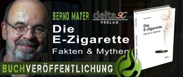 Buchveroeffentlichung-Bernd-Mayer-Die-E-Zigarette-Fakten-Mythen