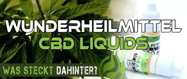 Wunderheilmittel-CBD-Liquids
